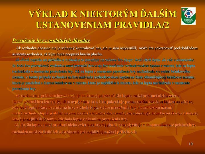 VÝKLAD K NIEKTORÝM ĎALŠÍM USTANOVENIAM PRAVIDLA/2