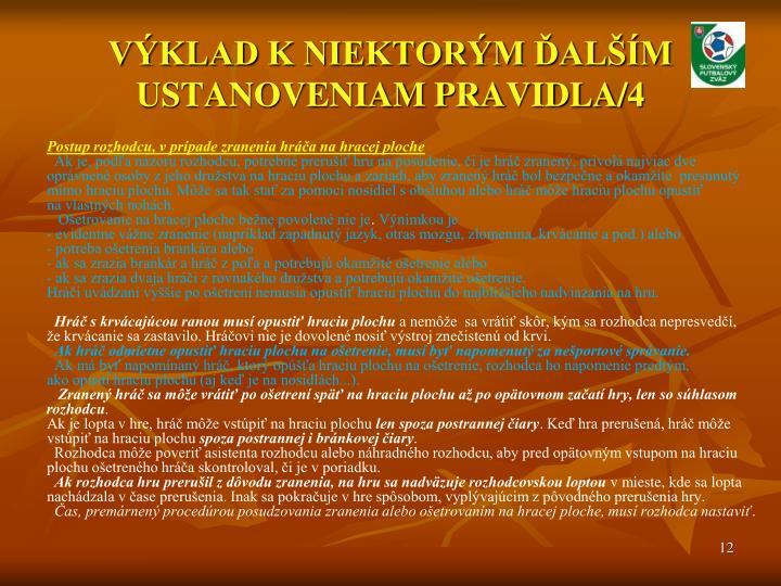 VÝKLAD K NIEKTORÝM ĎALŠÍM USTANOVENIAM PRAVIDLA/4