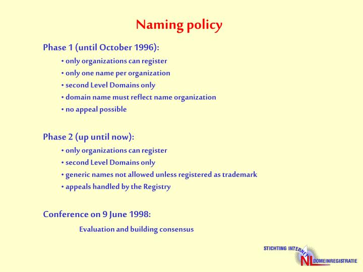 Naming policy