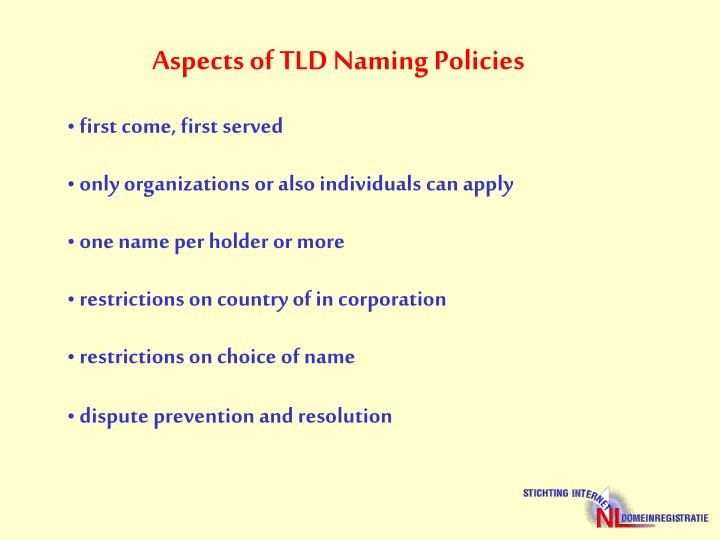 Aspects of TLD Naming Policies