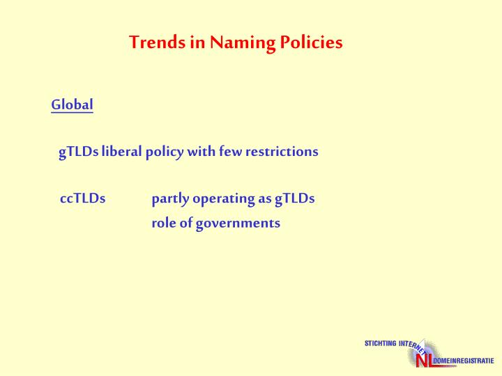 Trends in Naming Policies