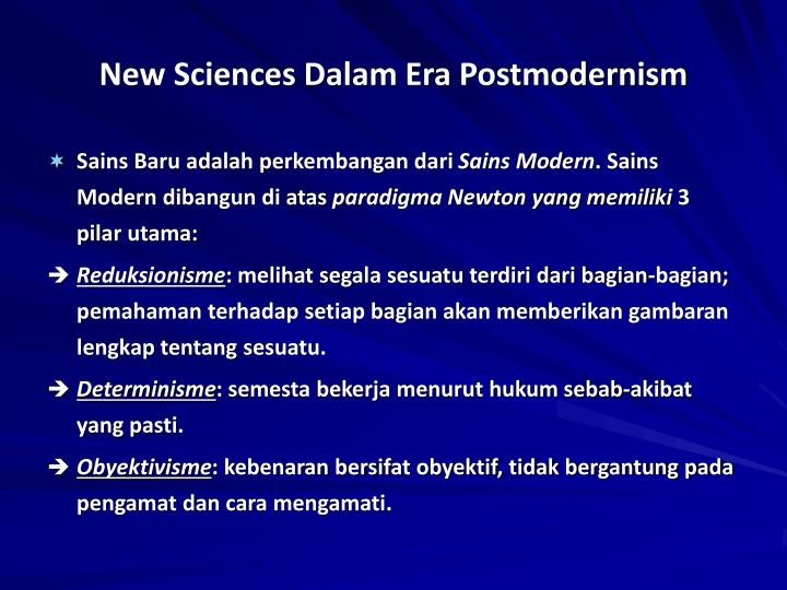 New Sciences Dalam Era Postmodernism