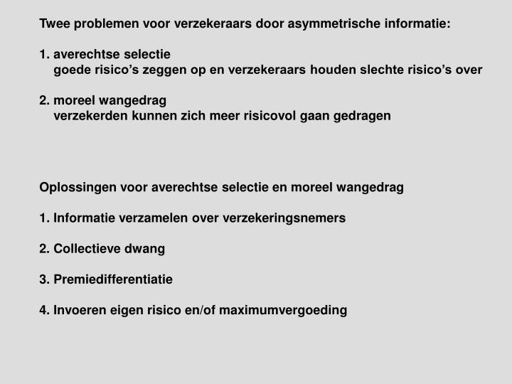 Twee problemen voor verzekeraars door asymmetrische informatie: