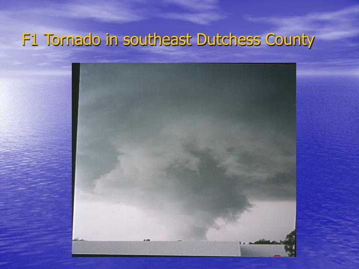 F1 Tornado in southeast Dutchess County