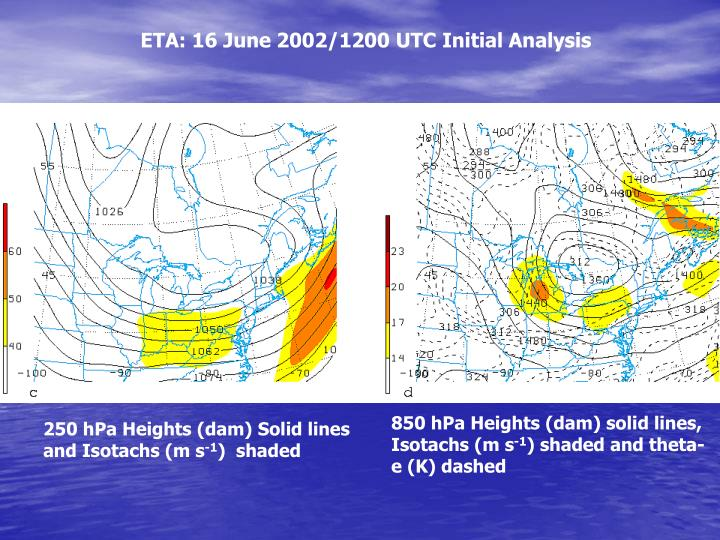 ETA: 16 June 2002/1200 UTC Initial Analysis