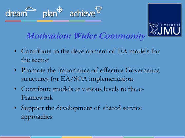 Motivation: Wider Community