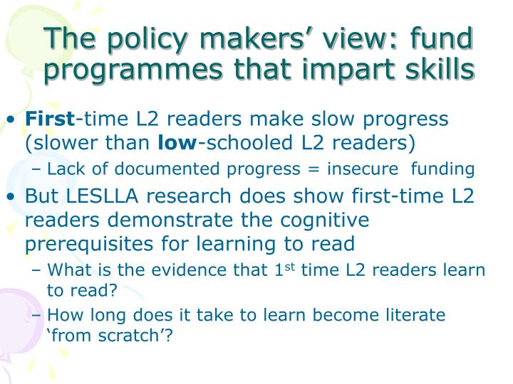 The policy makers' view: fund programmes that impart skills