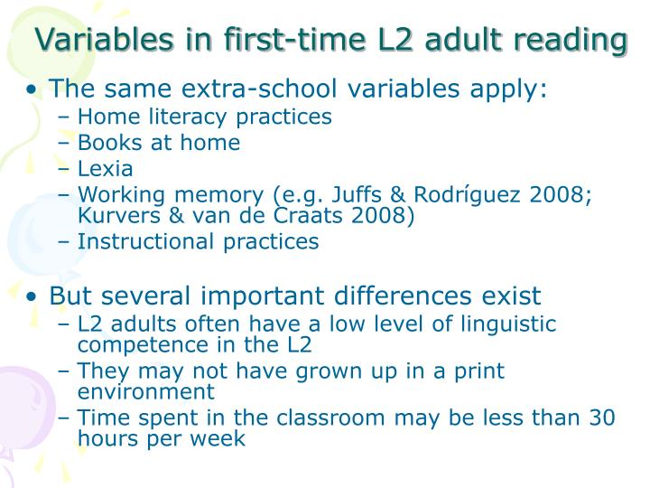 Variables in first-time L2 adult reading