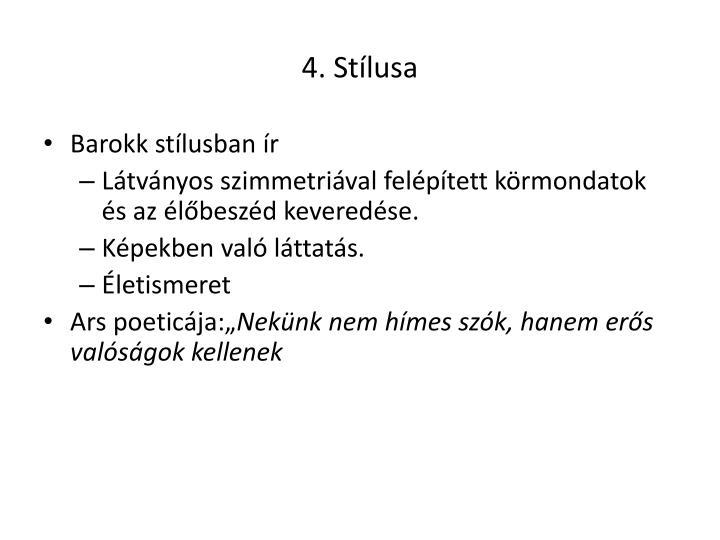 4. Stílusa