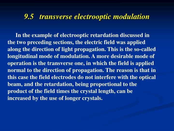 9.5   transverse electrooptic modulation