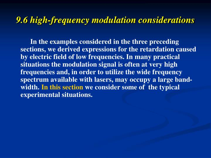 9.6 high-frequency modulation considerations