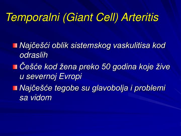 Temporalni (Giant Cell) Arteritis