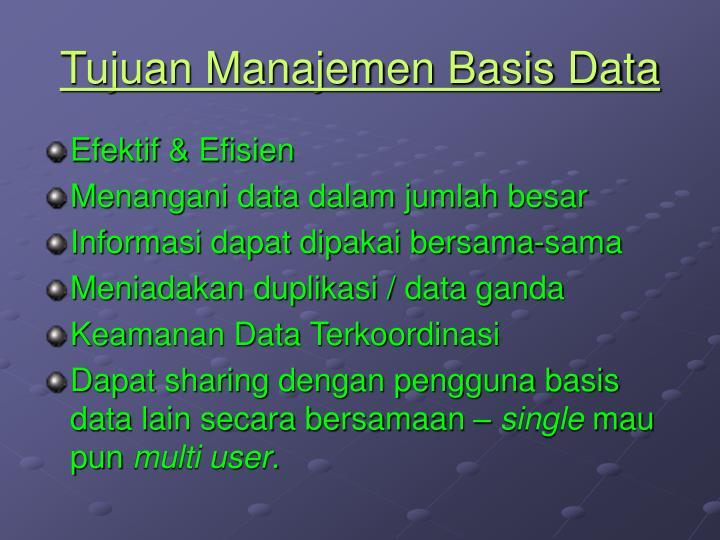 Tujuan Manajemen Basis Data