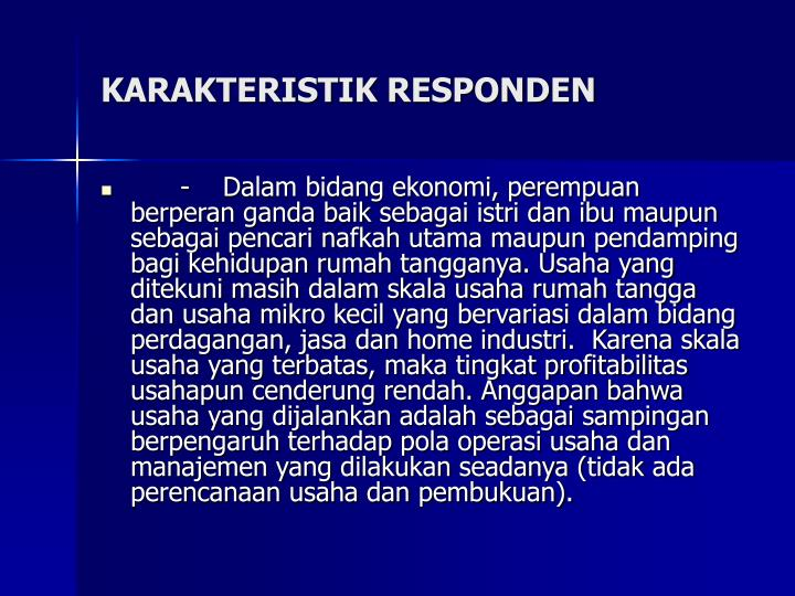KARAKTERISTIK RESPONDEN