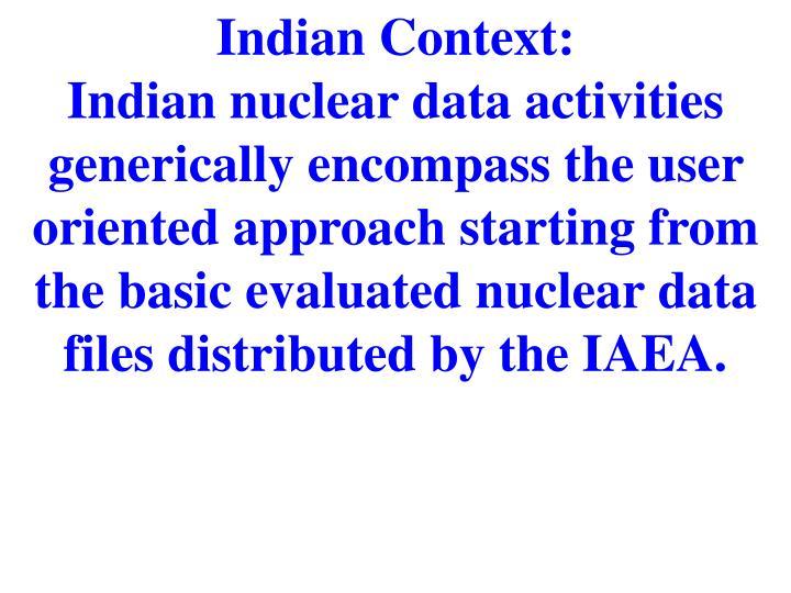 Indian Context: