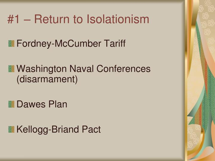 #1 – Return to Isolationism