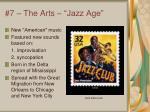 7 the arts jazz age