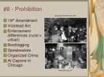 8 prohibition