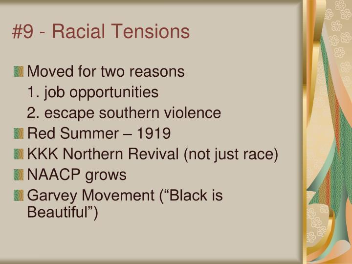#9 - Racial Tensions
