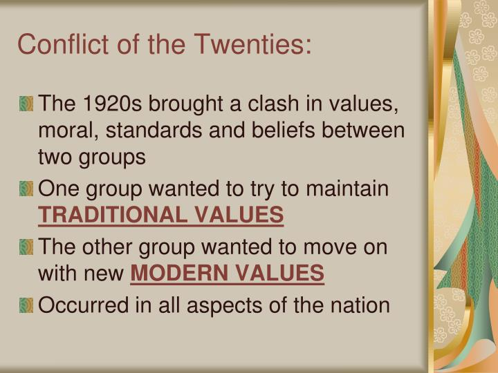 Conflict of the twenties