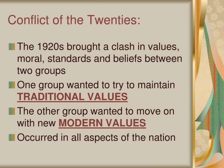 Conflict of the Twenties: