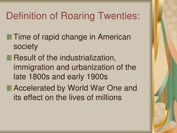 Definition of Roaring Twenties: