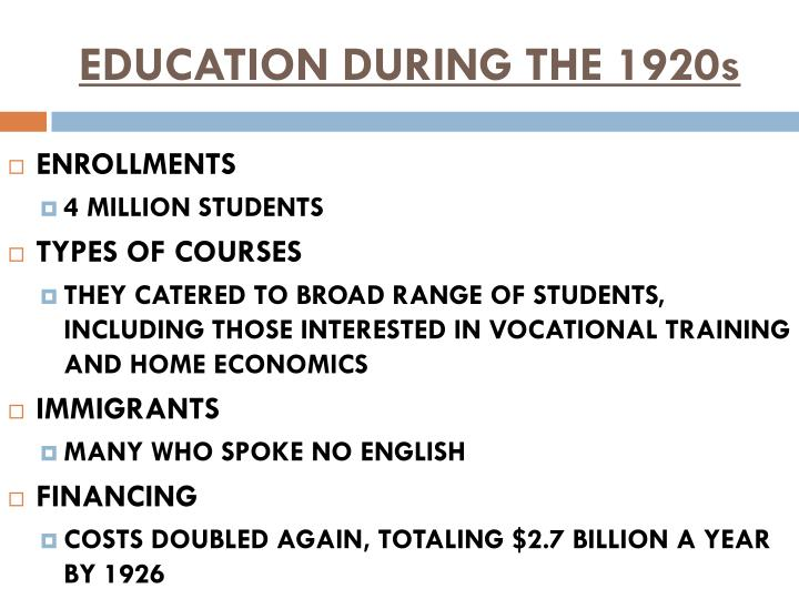 Education during the 1920s