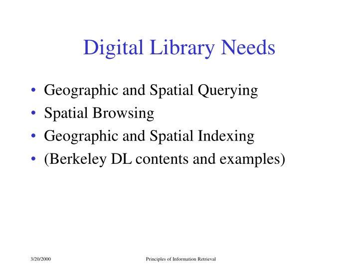 Digital Library Needs