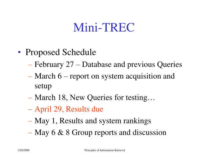 Mini-TREC