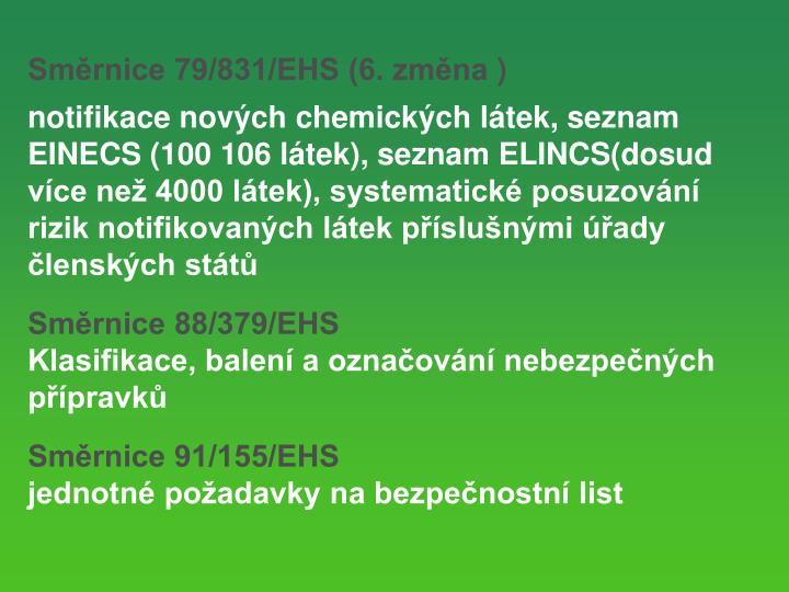 Smrnice 79/831/EHS (6. zmna