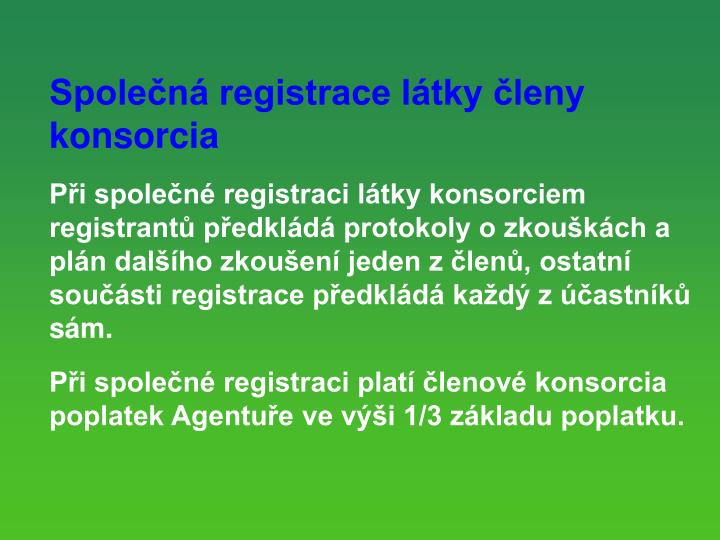 Spolen registrace ltky leny konsorcia