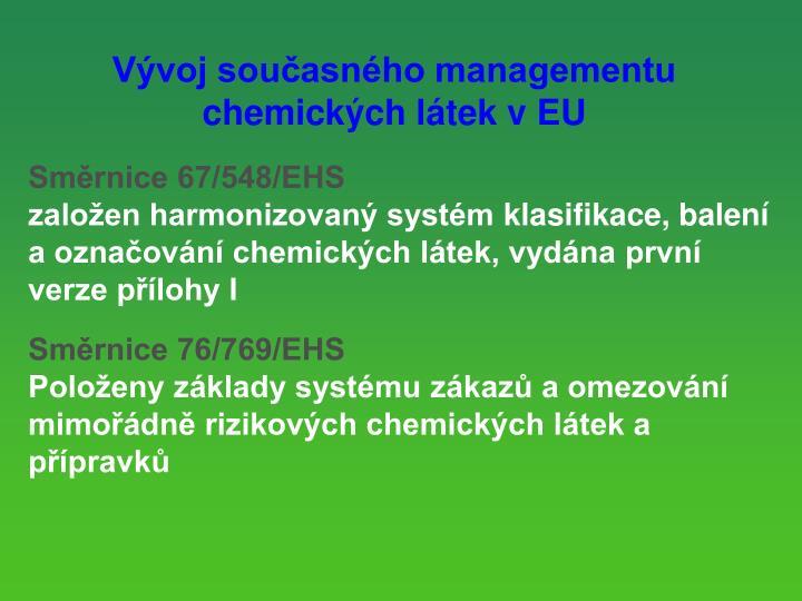 Vvoj souasnho managementu chemickch ltek v EU
