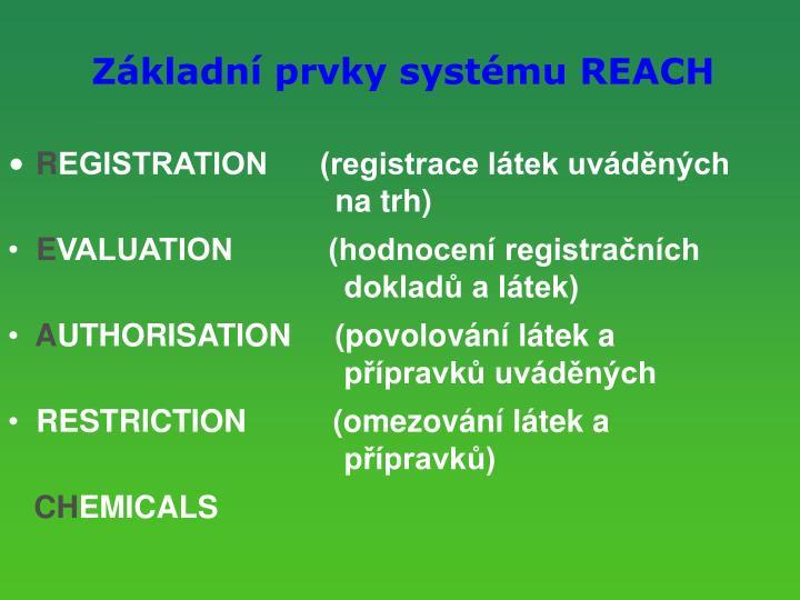Zkladn prvky systmu REACH