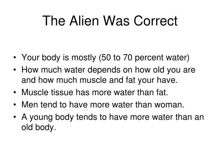 The alien was correct