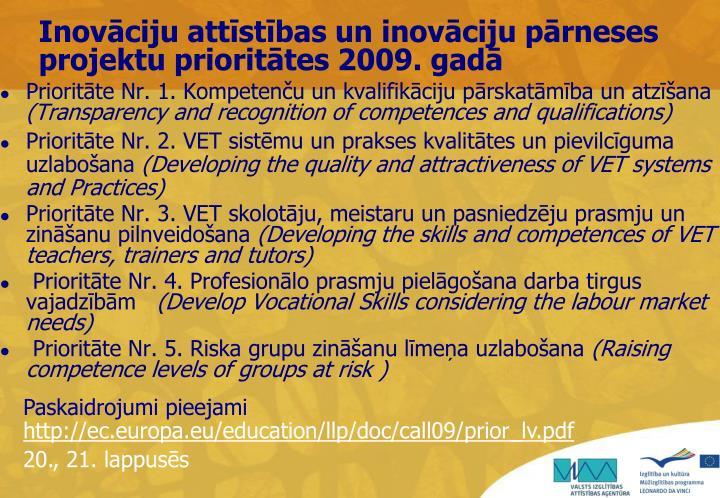 Inovāciju attīstības un inovāciju pārneses projektu prioritātes 2009. gadā