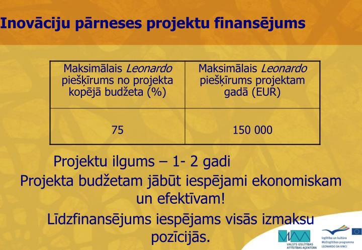 Inovāciju pārneses projektu finansējums