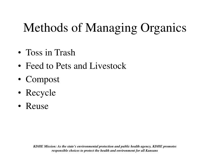 Methods of managing organics