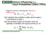 factors influencing c eff input probabilities static cmos