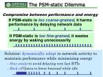 the psm static dilemma