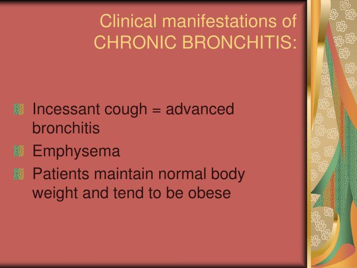 Clinical manifestations of CHRONIC BRONCHITIS: