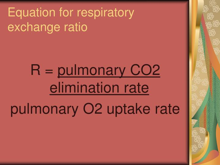 Equation for respiratory exchange ratio