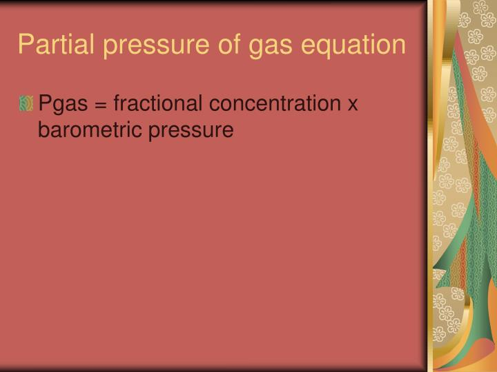 Partial pressure of gas equation
