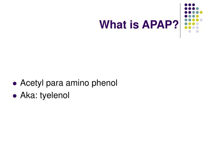 What is APAP?