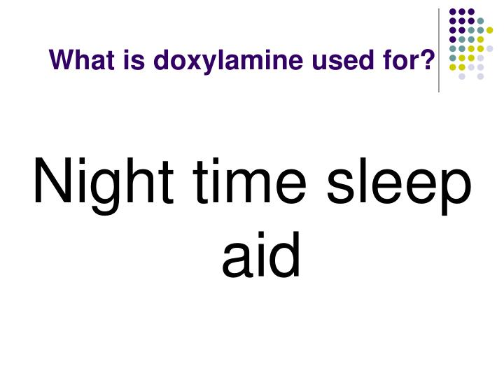 What is doxylamine used for?