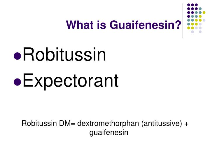What is Guaifenesin?