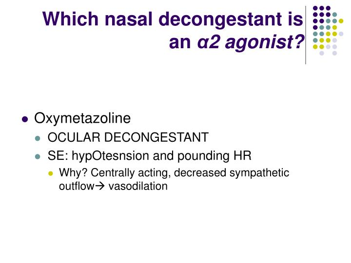 Which nasal decongestant is an
