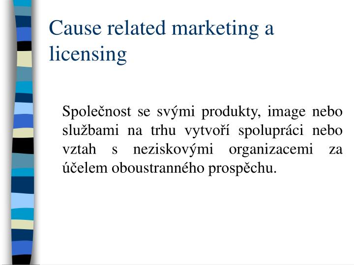 Cause related marketing a licensing