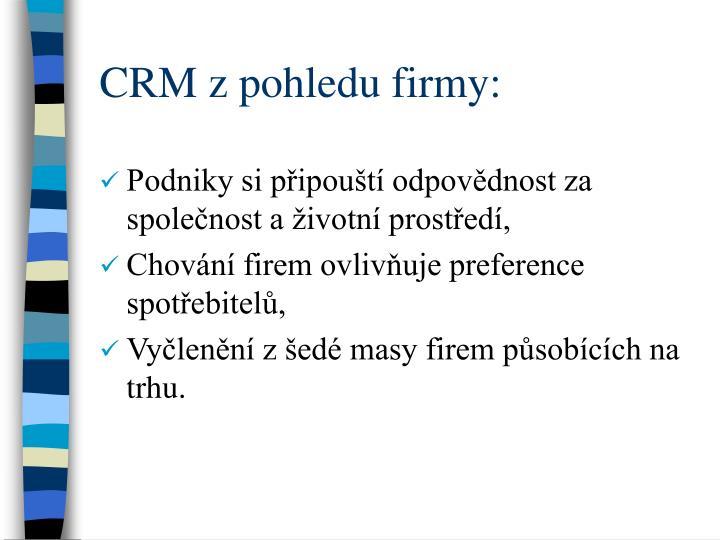CRM z pohledu firmy: