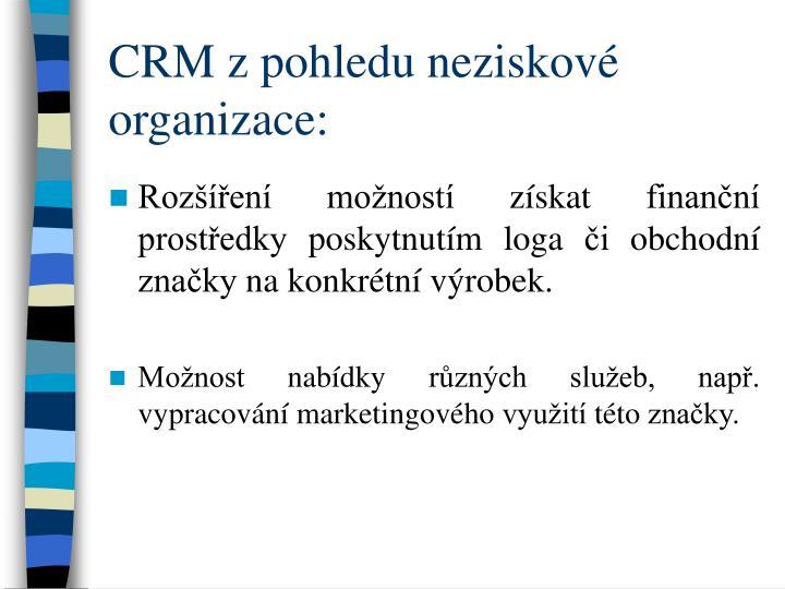 CRM z pohledu neziskov organizace: