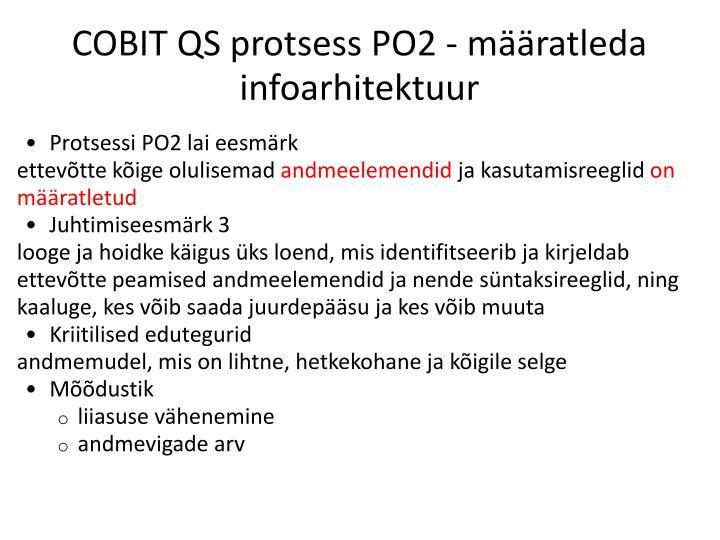COBIT QS protsess PO2 - määratleda infoarhitektuur